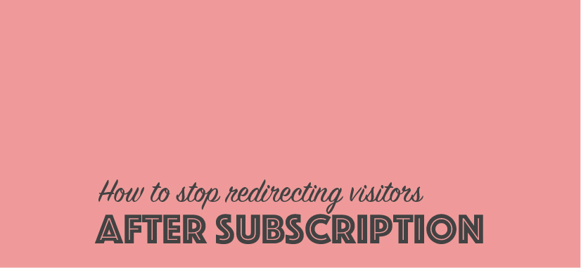How to Retain Visitors After Subscription